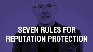 Seven Rules for Reputation Protection