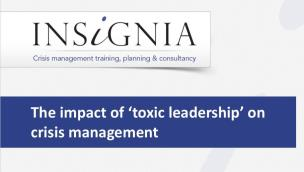 WEBINAR - The Impact of 'Toxic Leadership' on Crisis Management