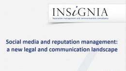 The Impact of Social Media on Reputation Management – navigating a new legal and communication lands